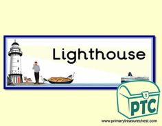 Lighthouse Role Play Resources - Primary Treasure Chest Teaching Activities, Teaching Ideas, Lighthouse Keepers Lunch, Classroom Banner, Ourselves Topic, Display Banners, Letter Sounds, Role Play, Treasure Chest
