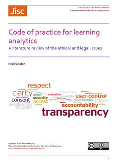 Code of practice for #learninganalytics: A literature review of the ethical and legal issues.