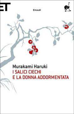Murakami Haruki, I salici ciechi e la donna addormentata, Super ET
