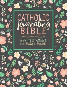 Catholic Journaling Bible: New Testament with Psalms & Proverbs (CPDV) The team at Drawn to Faith is excited to introduce their first Catholic journaling bi