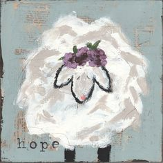 This precious mixed media sheep of hope inspires me to continue on.