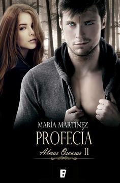 María Martínez - Seria Almas Oscuras - Profecía