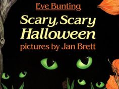 'Scary, Scary Halloween' by Eve Bunting with pictures by Jan Brett (Credit: Sandpiper)