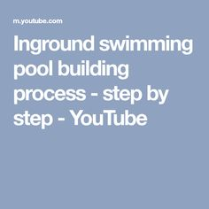 Inground swimming pool building process - step by step - YouTube