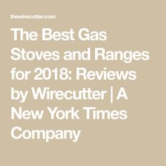 6db167c6ff3 The Best Gas Stoves and Ranges