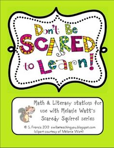 Scaredy Squirrel Math & Literacy Stations :0)