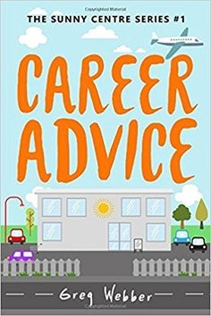 Career Advice by Greg Webber - Book Reviewed by Kerstin