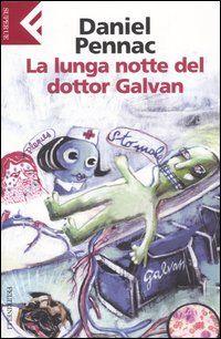 La lunga notte del dotto Galvan: breve, da leggere tutto d'un fiato e sorridere