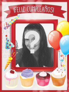 Tarjeta de cumpleaños con marco de fotos rojo, globos y pasteles para felicitar a tus Foto Pastel, Happy, Happy Birthday Photos, Happy Birthday Grandson, Card Designs, Festivus, Globes, Ser Feliz, Being Happy