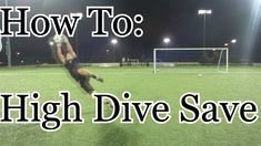 High Diving, Goalkeeper Training, Soccer Goalie, Motivation, Youtube, Dreams, Game, Gaming, Toy