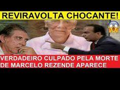 REVIRAVOLTA CHOCANTE! VERDADEIRO CULPADO PELA MORTE DE MARCELO REZENDE A...