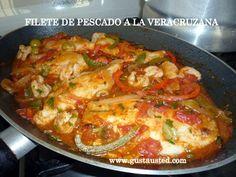 ¿Gusta Usted? : Filetes de Pescado a la Veracruzana. Receta paso a paso