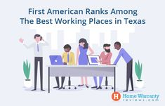 First American Recognized as One of the Top Working Places in Texas Best Places To Work, Great Place To Work, Great Places, Home Warranty Companies, Best Workplace, H & M Home, Texas, American, Top