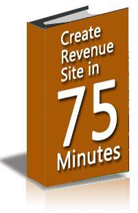 Create Revenue Site in 75 Minutes
