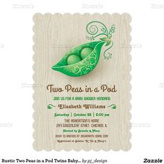 "Rustic Two Peas in a Pod Twins Baby Shower 5x7 Paper Invitation Card — This ""Two peas in a Pod"" invitation is decorated with an elegant pea pod and woodgrain background. The Mother-to-be will love this rustic yet elegant invitation. Gender Neutral."
