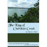 The King of Cherokee Creek (Kindle Edition)By Marian Allen