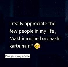 baki to meri logo se umidein km hoti jaa rhi hai😊. Crazy Girl Quotes, Funny Girl Quotes, Crazy Funny Memes, Bff Quotes, True Love Quotes, New Memes, Girly Quotes, Best Friend Quotes, Attitude Quotes