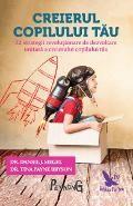 Creierul copilului tau - Daniel J. Daniel J, Parenting, Troy, Childcare, Natural Parenting