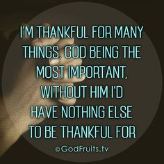 Be thankful for yesterday because you have wonderful memories to think about. Be thankful for today because you are able to wake up to celebrate life. Be thankful for tomorrow because you will be able to fulfill your dreams and wishes. But most of all be thankful for God for He is with you everyday. #Faith #Hope #Love #Godfruitstv