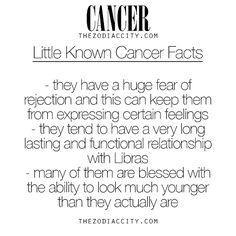Little Known Facts About Cancer. For more information on the zodiac signs, click here.