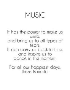 For all our happiest days, there is music. For all our happiest days, there is music.,Geile Sprüche For all our happiest days, there is music. Related posts:Is Your Friend A Narcissist? The Telltale Signs. Lyric Quotes, True Quotes, Best Quotes, Singing Quotes, Peace Quotes, Choir Quotes, Concert Quotes, Quotes Quotes, Music Love