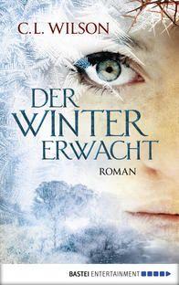 """iTunes – Bücher – """"Der Winter erwacht"""" von C.L. Wilson .... Tolle Geschichte ...."""