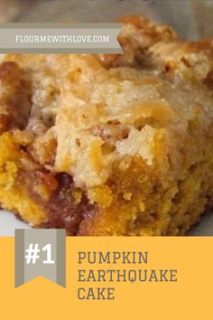 Thanksgiving Desserts - Pumpkin Earthquake Cake by Flour Me With Love Köstliche Desserts, Delicious Desserts, Dessert Recipes, Health Desserts, Dinner Recipes, Earthquake Cake Recipes, Pumpkin Earthquake Cake Recipe, Pumpkin Dessert, Pumpkin Pumpkin