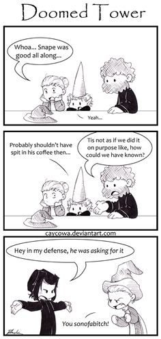 Dumbledore was asking for it. Snape could have been justifying himself all year long and nobody would have ever known except in hindsight. DT- I told you so Harry Potter Comics, Harry Potter Pictures, Yer A Wizard Harry, Hindsight, Universal Studios, Hogwarts, My Best Friend, Told You So, Deviantart