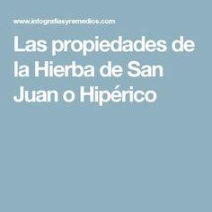 Las propiedades de la Hierba de San Juan o Hipérico