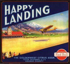 Tustin Happy Landing Airplane Orange Citrus Crate Label