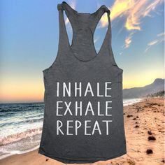 Inhale Exhale repeat Tank top yoga racerback funny by stupidstyle
