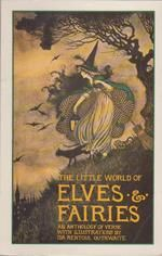 The Little World of Elves & Fairies by Ida Rentoul Outhwaite