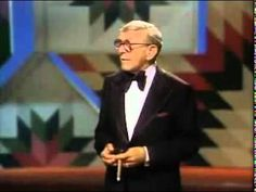 "George Burns - ""I wish I was 18 again"". It was a thrill for us to see him in 1985. What a show man!!"