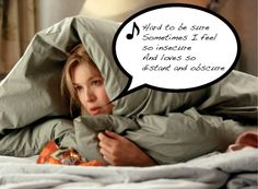 """""""hard to be sure.sometimes I feel so insecure and loves so distant and obscure. Bridget Jones, Movie Memes, We Movie, Drama Queens, Insecure, Favorite Tv Shows, Envy, Musicals, Feelings"""