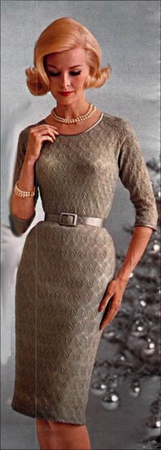 1962 - Sleek and elegant in a textured pencil dress.