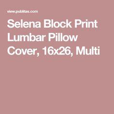 Selena Block Print Lumbar Pillow Cover, 16x26, Multi