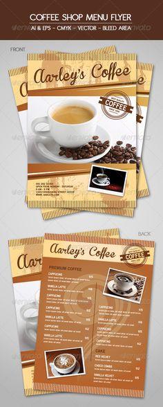 Coffee Menu Flyer - Food Menus Print Templates Download here : http://graphicriver.net/item/coffee-menu-flyer/5893261?s_rank=1279&ref=Al-fatih