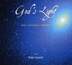 Sister Jayanti - God's Light