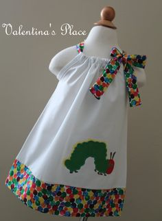 The Very Hungry Caterpillar pillowcase dress.  I can't get over how cute this Etsy shop is!!