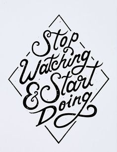 Moegly Design Stop Watching Start Doing - 30 Posters de typographie pour votre inspiration