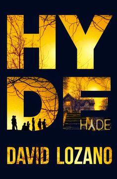 Reseña de Hyde, de David Lozano