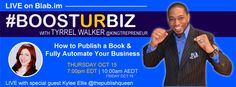I'm looking forward to doing my first blab tomorrow. Who will be joining me? https://blab.im/tyrrel-walker-how-to-publish-a-book-fully-automate-ur-biz-w-thepublishqueen-boosturbiz