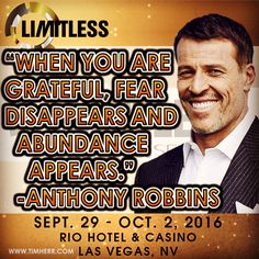 """""""When you are grateful, fear disappears and abundance appears."""" -Anthony Robbins (US Author 1960-) #QuoteOfTheDay #AnthonyRobbins #TonyRobbins #seacretlimitless #seacret #seacretdirect"""