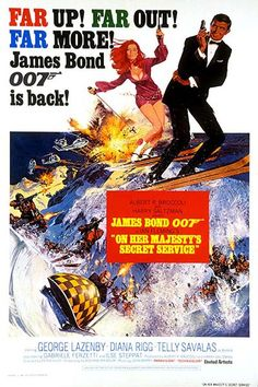 George Lazenby as Bond. The only Bond film he made and it was a good one. Bond actually was in love and got married. But it was short lived. Best James Bond Movies, James Bond Movie Posters, Classic Movie Posters, Classic Movies, Roger Moore, Sean Connery, Vintage Movies, Vintage Posters, Vintage Classics
