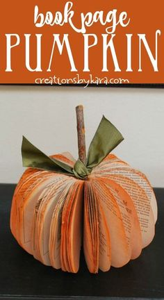 Book Page Pumpkin Tutorial -- Instructions for making a fun and pretty pumpkin from an old book. These easy paper pumpkins make fabulous fall decor! #bookpagepumpkin #paperpumpkin #easypumpkin #falldecor #pumpkincraft -from Creations by Kara Homemade Halloween Decorations, Cool Halloween Costumes, Thanksgiving Decorations, Fall Halloween, Halloween Crafts, Happy Halloween, Halloween Ideas, Holiday Decorations, Pumpkin Crafts