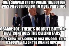 Meme Maker - JOE: I showed Trump where the button was on your podium to mute CNNs mic OBAMA Meme Maker! Joe And Obama, Obama And Biden, Joe Biden, Obama Funny Face, Election Memes, 2016 Election, Obama Meme, Hysterically Funny, New Memes