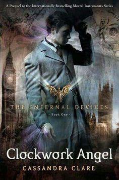 Clockwork Angel - The Infernal Devices I