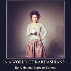 In a world of Kardashians. Be a Helena Bonham Carter.-In a world of Kardashians… Be a Helena Bonham Carter. In a world of Kardashians… Be a Helena Bonham Carter. Helena Bonham Carter, Helen Bonham, Helena Carter, Anne Hathaway, Marla Singer, Bien Dit, Vie Motivation, Celebs, Celebrities