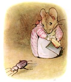 "Mrs. tittlemouse was a most terribly tidy particular little mouse, always sweeping and dusting the soft sandy floors. Sometimes a beetle lost its way in the passages.""Shuh! shuh! little dirty feet!"" said Mrs. Tittlemouse, clattering her dust-pan."