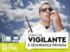 Curso de Vigilante e Segurança Privada - Do It Better Vigilante, Mens Sunglasses, Conflict Management, Labor Positions, Men's Sunglasses
